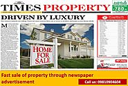 Website at http://blog.myadvtcorner.com/advertising/fast-sale-of-property-through-newspaper-advertisement/