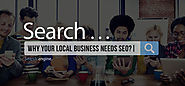 Local SEO For Business: Why Should You Bother...