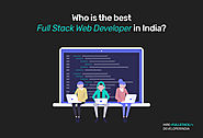 Who is the Best Full Stack Web Developer in India?