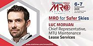 Luc Morvan - Chief Representative, MTU Maintenance Lease Services