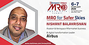 Nishant Balakrishnan - Aviation & Aerospace Aftermarket business & digital transformation Leader, Airbus