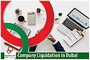 Company Liquidation in Dubai With Business Link UAE