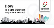 Ajman Mainland Business Setup