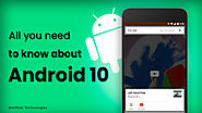 All that you need to know about Android 10
