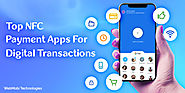 NFC Payment Apps For Transactions