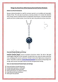 Things You Must Know When Buying Custom Diamond Fashion Pendants