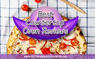 What Is The Best Countertop Oven On The Market