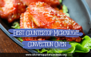 What Is The Best Countertop Convection Microwave Oven?