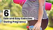 PPT - 6 Safe and Easy Exercises During Pregnancy PowerPoint Presentation - ID:8479176
