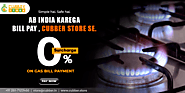 Pay Gas Bill Online on 0% Surcharges with Cubber Store