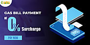 Gas Bill Payment at 0% Surcharge with Cubber Store