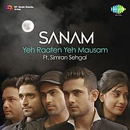 Yeh Raaten Yeh Mausam Song - Download Sanam Ft. Simran Sehgal - Yeh Raaten Yeh Mausam Song Online Only on JioSaavn