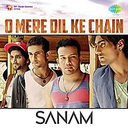 O Mere Dil Ke Chain (Full Song & Lyrics) - Sanam - O Mere Dil Ke Chain - Download or Listen Free - JioSaavn