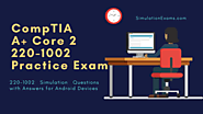 A+ Core 2 220-1002 Practice Exams for Android