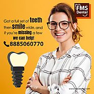 Best Dental Implant Clinic in Hyderabad India | FMS Dental Hospital