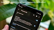 How To Retrieve Chrome Saved Passwords On Android – Technology Source
