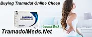 Buying Tramadol Online Cheep