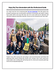 Enjoy City Tour Amsterdam with Our Professional Guide