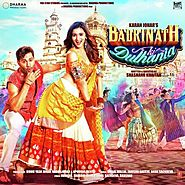 Badri Ki Dulhania (Title Track) (Full Song & Lyrics) - Badrinath Ki Dulhania - Download or Listen Free - JioSaavn