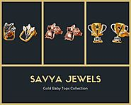 Gold Baby Tops Collection By Savya Jewels
