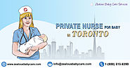 Private Nurse for Baby In Toronto