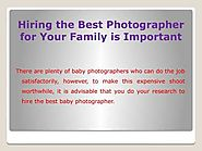 Hiring the Best Photographer for Your Family is Important