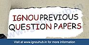 Ignou Question Papers | Ignou Previous Year Question Papers - Ignou Hub