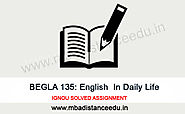Website at http://www.mbadistanceedu.in/ignou-begla-135-solved-assignment.html