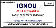 IGNOU ATR 1 Solved Assignment 2019-20 - IGNOU HUB