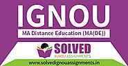 IGNOU MA(DE) Solved Assignment July 2019 - Solved IGNOU Assignments