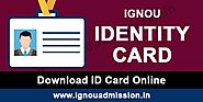 IGNOU ID Card 2020 | How to download IGNOU ID Card Online?