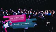 How to Drive More Attendees at your Event? - Zongo