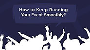 How to Keep Running Your Event Smoothly? - Zongo