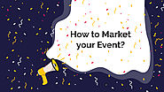 How to Market your Event? - Zongo
