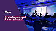 How to Arrange Small Corporate Events ? - Zongo