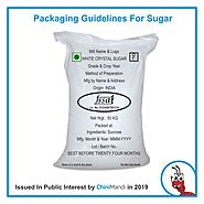 FSSAI Guidelines for packaging of Sugar Bags - ChiniMandi