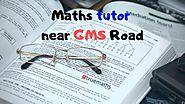 Maths Tutors in GMS Road Dehradun