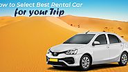 How To Select Best Rental Car For Your Trip
