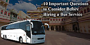 10 Important Questions To Consider Before Hiring A Bus Service In Jaipur