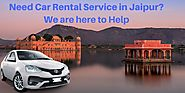 Need Car Rental Service in Jaipur? We are here to Help
