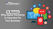 14 Reasons why digital marketing is important for your business. - Digiperform
