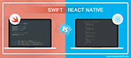 Swift vs. React Native: Why iOS Developers are Flocking towards Them?