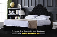 Enhance the Beauty of Your Bedroom with Modern Bed Frames - Imperial Furniture