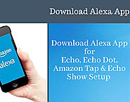 Download Alexa App for Echo Devices Setup