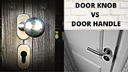 Door Knobs And Door handle: Which One Can I Buy ?