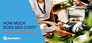 [DATA] How Much Does SEO Cost? – CanIRank Blog