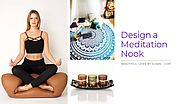 Meditation Nook Designs to Uplift Your Spirits • Beautiful Lives by Susan