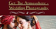 Get the Atmosphere – Wedding Photography | Infographic