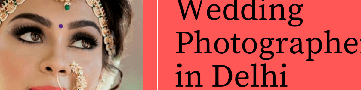 Headline for Wedding Photographers in Rohini Delhi