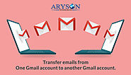 How to Move or Copy Emails from One Gmail Account to Another fastly